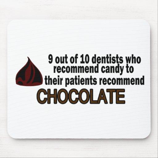 9 fuera del dentista 10 recomiende el chocolate alfombrilla de ratones