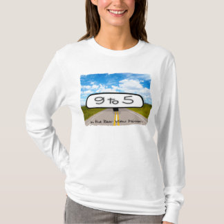 9 to 5 Ladies Long Sleeve T-Shirt