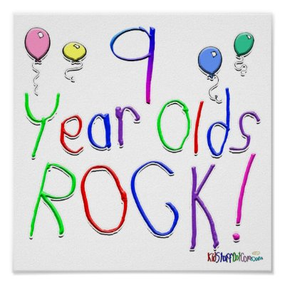 9 Year Olds Rock ! Poster by BirthdaysRock