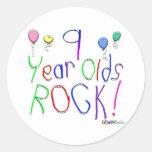 9 Year Olds Rock ! Round Sticker