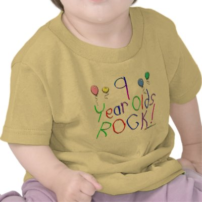 9 Year Olds Rock ! Tee Shirts by BirthdaysRock