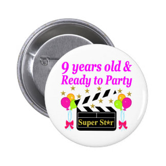 9 YEARS OLD AND READY TO PARTY MOVIE STAR DESIGN BUTTON