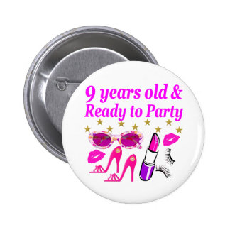 9 YRS OLD AND READ Y TO PARTY LITTLE DIVA DESIGN BUTTON