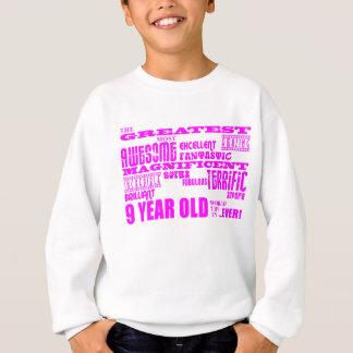 9nos cumpleaños de los chicas: 9 años más grandes sudadera
