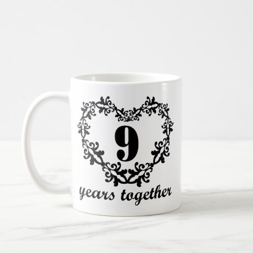 9th anniversary 9 years together heart gift mug zazzle 9 year anniversary gift