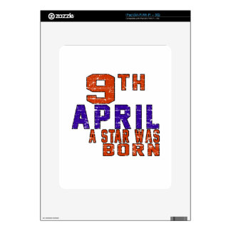 9th April a star was born Decal For iPad