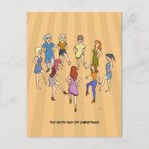 9th Day of Christmas (9 Ladies Dancing) Postcard