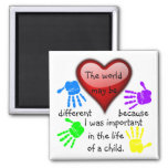 A0001.I Was Important in the Life.Magnet.2 2 Inch Square Magnet
