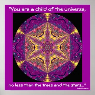 "A04 ""Child of the Universe"" - Desiderata Poster.2 Poster"