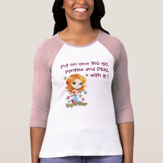 A1930G-md, Put on your BIG girl panties and DEA... T-Shirt