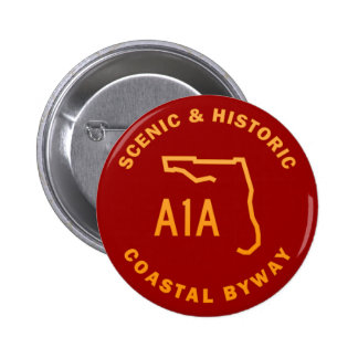 A1A Scenic and Historic Coastal Byway 2 Inch Round Button
