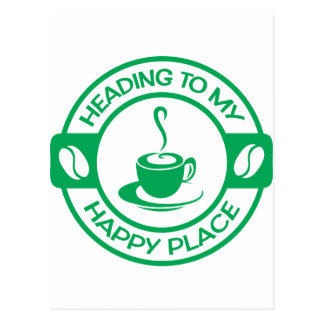 A257 happy place coffee green postcard