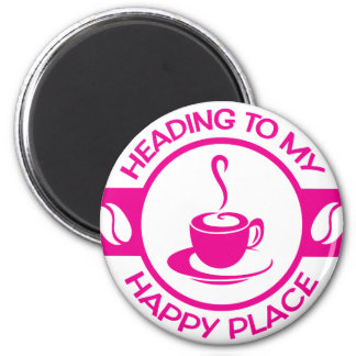 A257 happy place coffee hot pink 2 inch round magnet