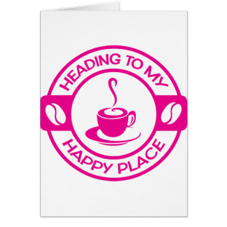 A257 happy place coffee hot pink card