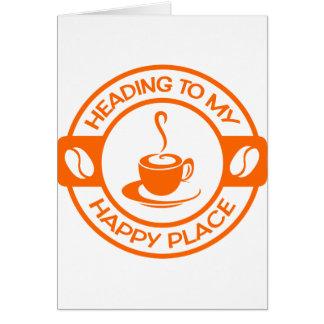 A257 happy place coffee orange card