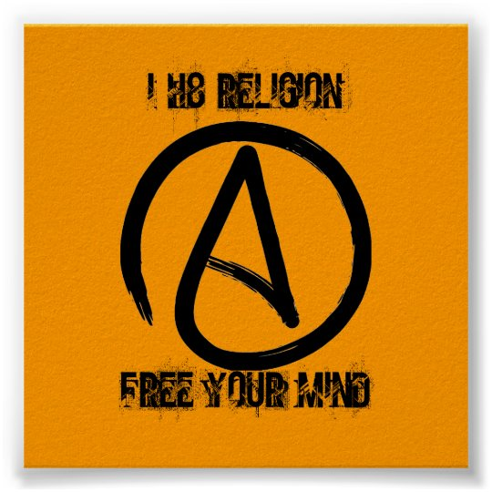 a2, I H8 RELIGION, FREE YOUR MIND Poster