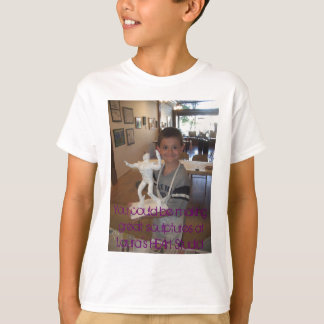 A74, You could be making great sculptures atLau... T-Shirt