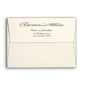 A7 Ivory Eat Drink and Be Married Wedding Envelope