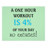 A 1 hour workout is 4% of your day poster