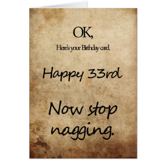 Toll A 33rd Birthday For A Nag Card