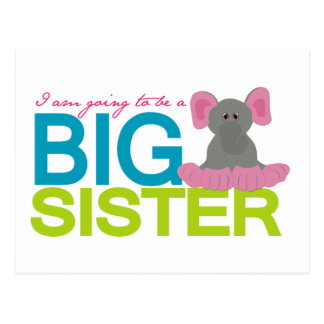 A am going to be a big Sister Elephant Postcard