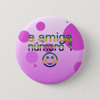 A Amiga Número 1 in Brazilian Flag Colors 4 Girls Button