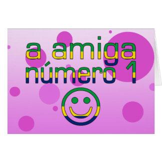 A Amiga Número 1 in Brazilian Flag Colors 4 Girls Card