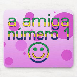 A Amiga Número 1 in Brazilian Flag Colors 4 Girls Mouse Pad