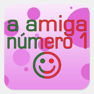 A Amiga Número 1 in Portuguese Flag Colors 4 Girls Square Sticker