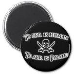 ¡A Arr es el pirata! Imán Redondo 5 Cm