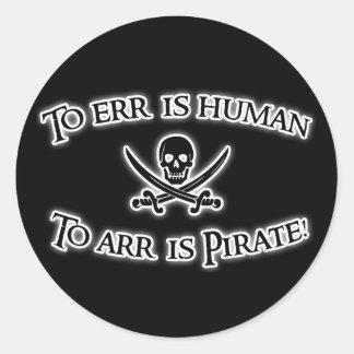 ¡A Arr es el pirata Pegatina