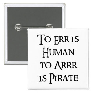 A Arrr es el pirata Pin Cuadrado