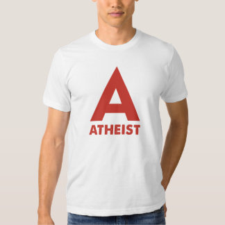 A: ATHEIST T SHIRT