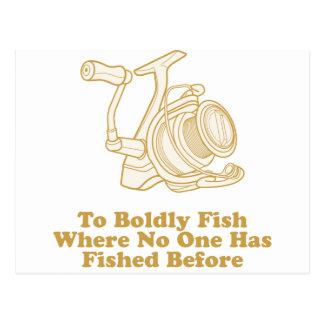 A audazmente pesque… postal