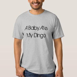 A Baby Ate My Dingo T-shirt