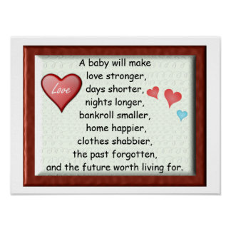 A baby will... poster