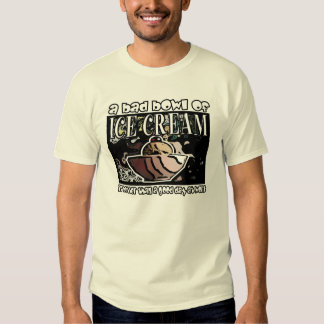 a bad bowl of ice cream... T-Shirt