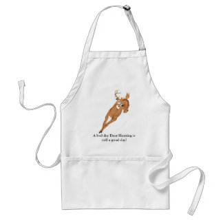 A bad day Deer Hunting is still a good day! Adult Apron