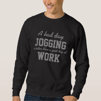A Bad Day Jogging T-Shirt