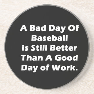 A Bad Day Of Baseball Coaster