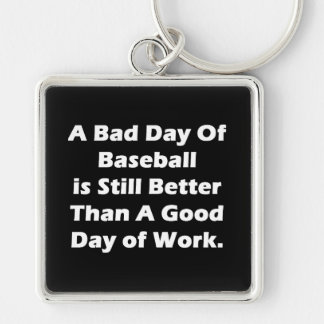 A Bad Day Of Baseball Silver-Colored Square Keychain