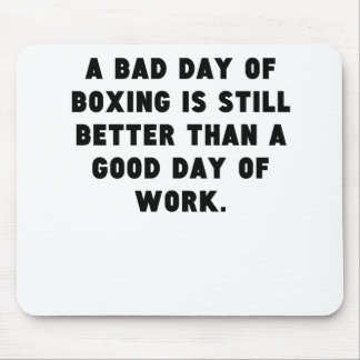 A Bad Day Of Boxing Mouse Pad