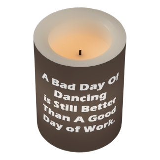 A Bad Day Of Dancing Flameless Candle
