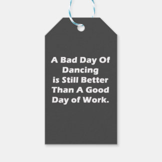 A Bad Day Of Dancing Gift Tags