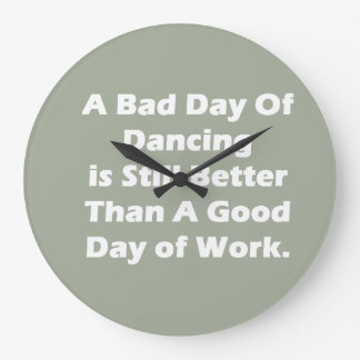 A Bad Day Of Dancing Large Clock