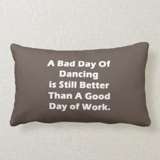 A Bad Day Of Dancing Lumbar Pillow
