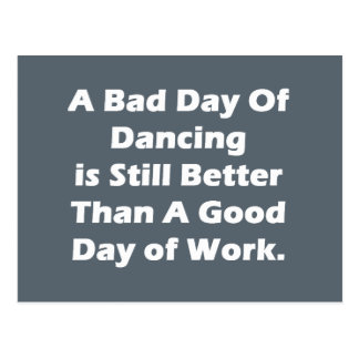 A Bad Day Of Dancing Postcard