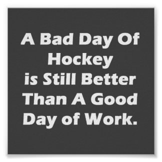 A Bad Day Of Hockey Poster
