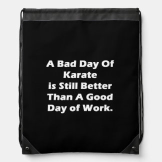 A Bad Day Of Karate Drawstring Backpack