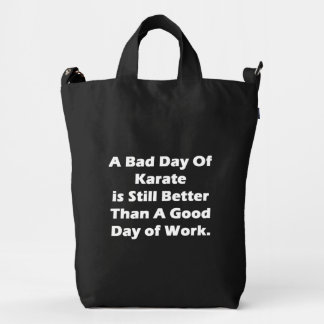 A Bad Day Of Karate Duck Bag